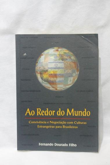 Ao Redor Do Mundo Fernando Dourado Filho Cod. 212