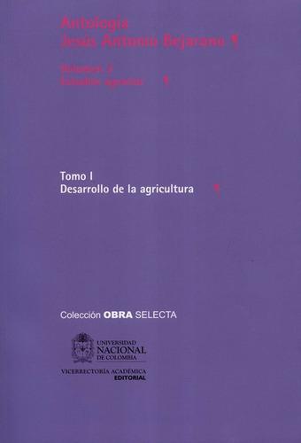 Imagen 1 de 1 de Antologia Jesus Antonio Bejarano (i-3) Estudios Agrarios