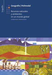 Geografía 3. Recursos Naturales Y Ambientales - Longseller