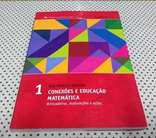 Livro Conexões E Educação Matemática - Volume 1