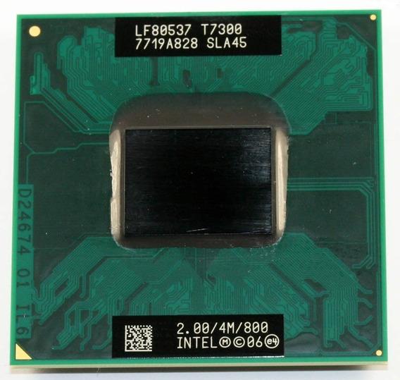 Processador Core2duo T7300/4m/800 Fsb Funcionando Leia