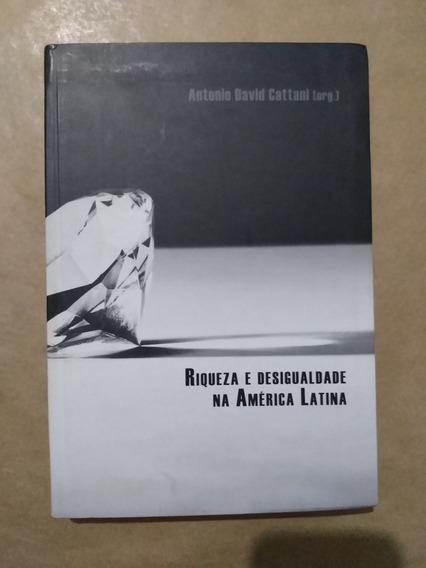 Riqueza E Desigualdade Na América Latina