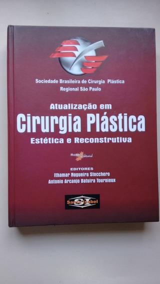 Livro Cirurgia Plástica Estética E Reconstrutiva N901