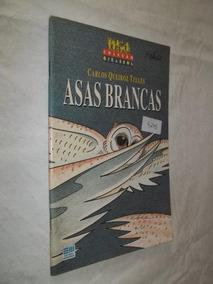 Livro - Asas Brancas - Carlos Queiroz Telles