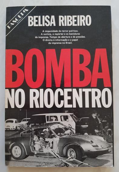 Bomba No Riocentro. Belisa Ribeiro