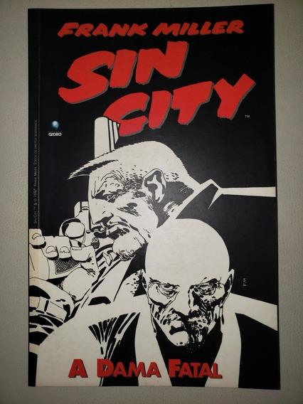 Sin City A Dama Fatal Editora Globo 1997 Excelente