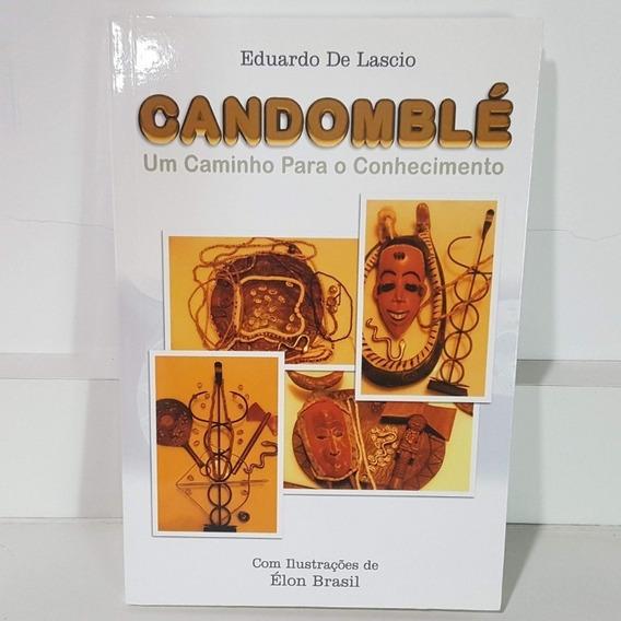 Xire Manual Candomblé Um Caminho Para O Conhecimento Livro