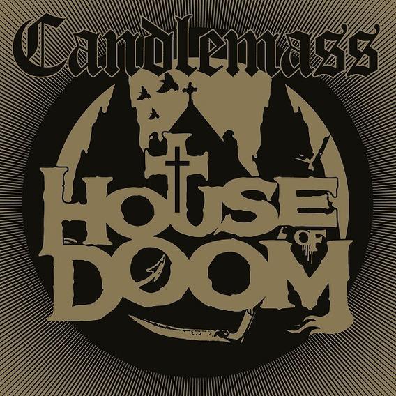 Candlemass - House Of Doom