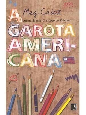 Livro A Garota Americana Meg Cabot Diário Princesa Juvenil