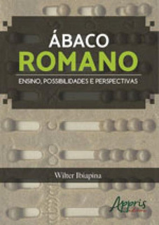 Abaco Romano - Ensino, Possibilidades E Perspectivas