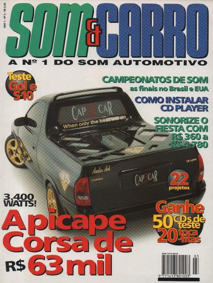 Revista Som & Carro N°3 Picape Corsa Sonorize O Ford Fiesta