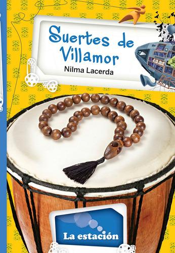 Suertes De Villamor - La Estación - Mandioca