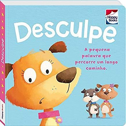 Desculpe - Coleção Vamos Aprender Boas M Editora Happy Book