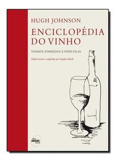 Livro - Enciclopédia Do Vinho: Vinhos, Vinhedos E Vinícolas
