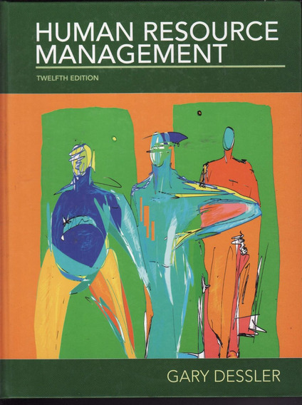 Human Resource Management - Gary Dessler 12th Edition 2011