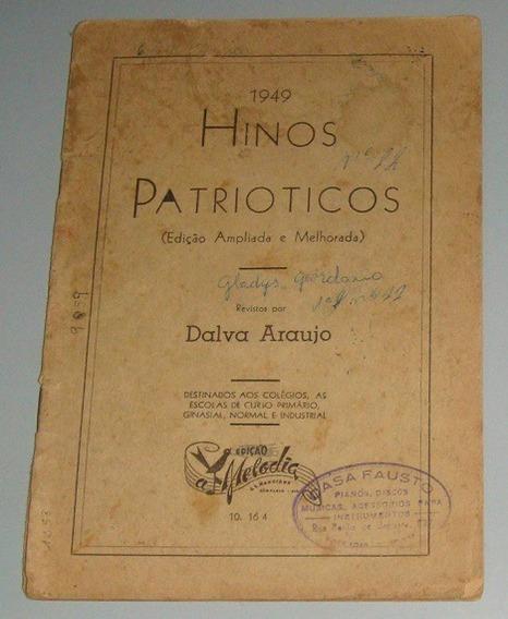 Livreto Antigo - Hinos Patrioticos 1949