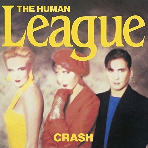 Cd : The Human League - Crash (japanese Mini-lp Sleeve, ...