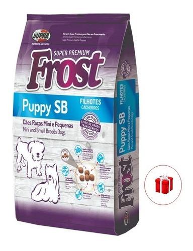 Frost Puppy Sb Cachorro 10 K + Regalo Ciudad De La Costa