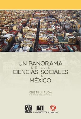 Un Panorama De Las Ciencias Sociales En México