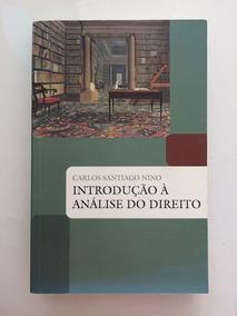 Livro Introdução À Análise Do Direito - Carlos Santiago Nino