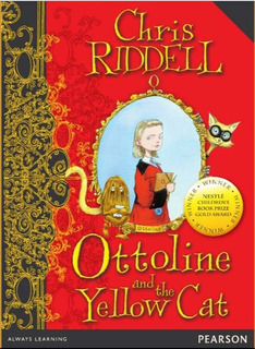 Ottoline And The Yellow Cat - Wordsmith Y3