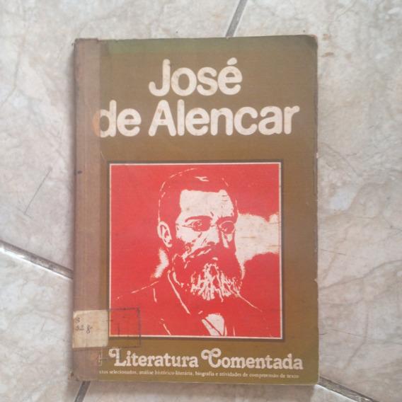 Livro José De Alencar Literatura Comentada José Luiz B. C2
