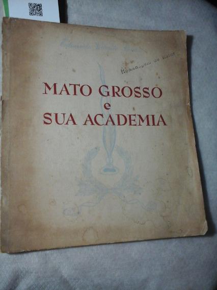 Mato Grosso E Sua Academia Eduardo Valente Simões