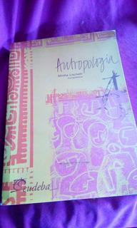 Manual De Antropologia. Mirtha Lischetti. Eudeba - Envios