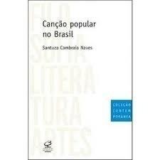 Canção Popular No Brasil - Santuza Cambraia Naves