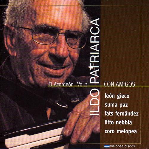Ildo Patriarca - Con Amigos, El Acordeón Vol.2 - Cd