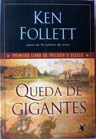 Queda De Gigantes -primeiro Livro Da Trilogia O Seculo
