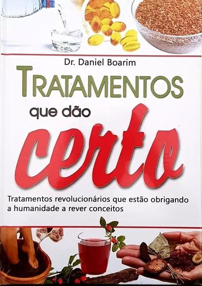 Livro De Saude Natural -tratamentos Que Dão Certo Impertivel