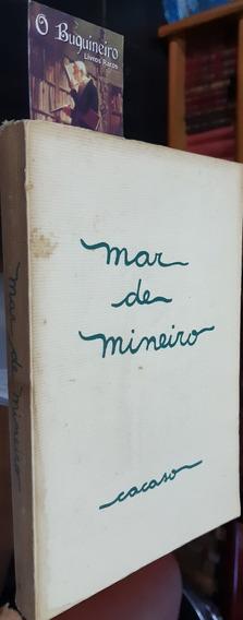Mar De Mineiro - Cacaso - 1ª Edição
