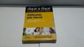 Clique A Clique/ Telefonando Pela Internet ( Editora Abril )