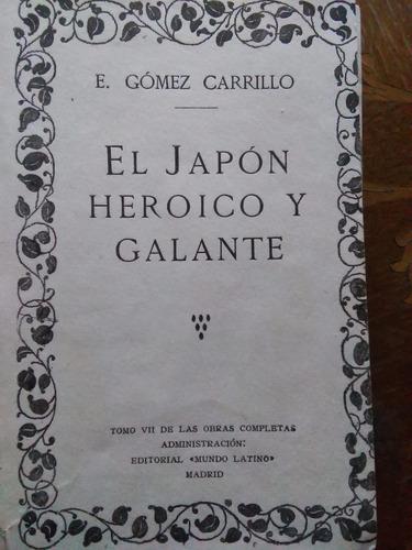 Enrique Gómez Carrillo - El Japón Heroico Y Galante