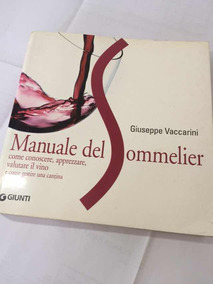 Manual Do Somelier (em Italiano) Giuseppe Vaccarini