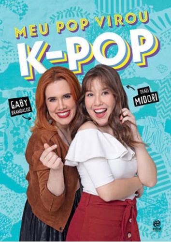 Imagem 1 de 1 de Meu Pop Virou K-pop