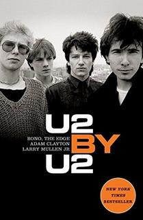 Libro U2 La Bioigrafia Definitiva [ Ingles ]