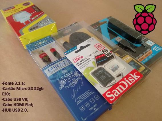 Kit P/ Raspberry: Hdmi, Cabo Usb, Fonte, Cartão Sd Classe 10