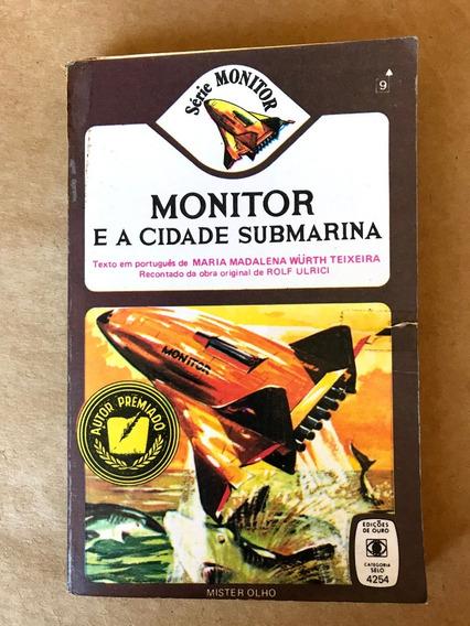 Livro - Monitor E A Cidade Submarina - Rolf Ulrici