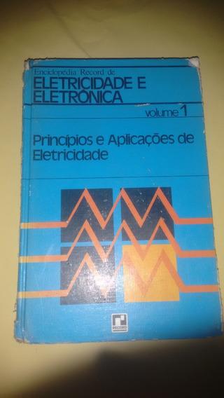 Enciclopédia Record De Eletricidade E Eletrônica Volume 1