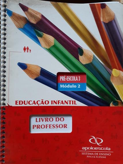 Educaçaçao Infantil Pre Escola 3 A Escola E Nossa Professor