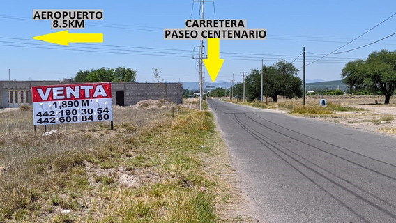 Terreno Venta El Marqués Aeropuerto Próximamente Walmart