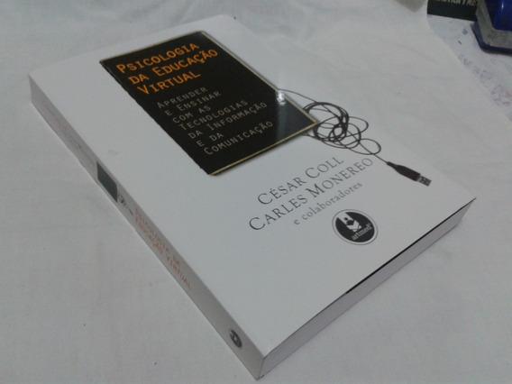 Livro Psicologia Da Educação Virtual - Cesar Coll / Monereo