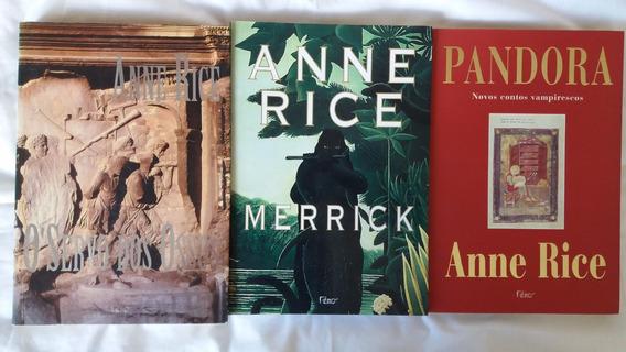 Merrick - Pandora - Servo Dos Ossos - Anne Rice (03 Livros)