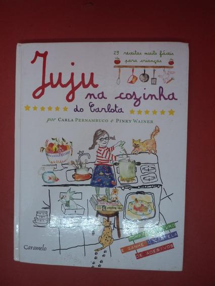 Livro Juju Na Cozinha Do Carlota