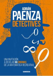 Detectives - Adrián Paenza - Sudamericana