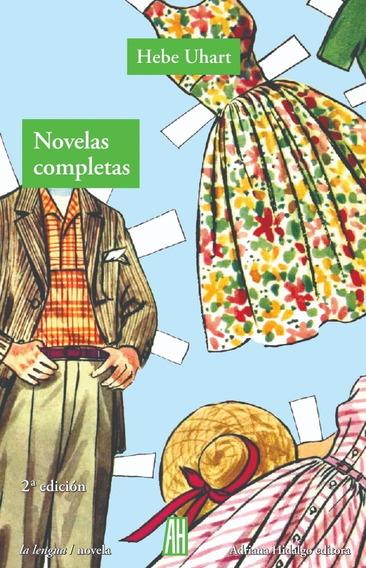 Novelas Completas - Uhart Hebe