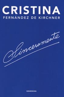 Libro Sinceramente De Cristina Fernandez De Kirchner