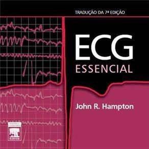 Ecg Essencial 7ª Edição - John R. Hampton
